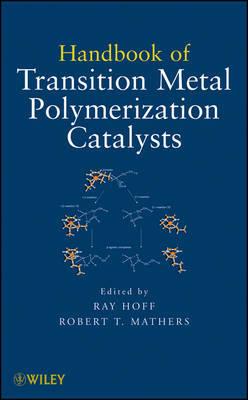 Handbook of Transition Metal Polymerization Catalysts