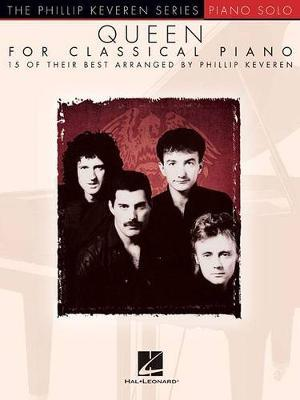 Queen For Classical Piano - Phillip Keveren Series by Queen