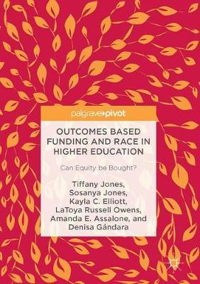 Outcomes Based Funding and Race in Higher Education by Tiffany Jones image