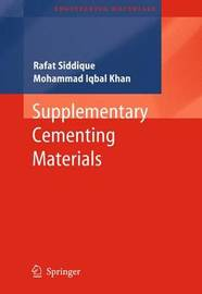 Supplementary Cementing Materials by Rafat Siddique