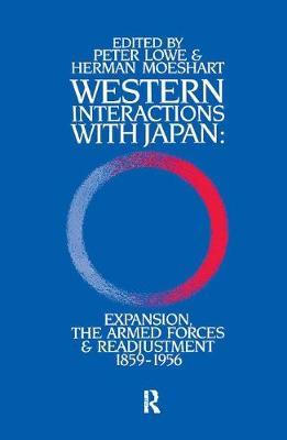 Western Interactions With Japan by Peter Lowe
