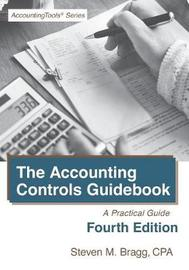 Accounting Controls Guidebook by Steven M. Bragg