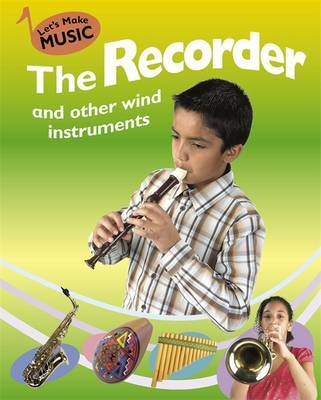 Let's Make Music: On the Recorder and other Wind Instruments by Rita Storey image
