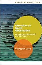 Reeds Introductions: Principles of Earth Observation for Marine Engineering Applications by Christopher Lavers