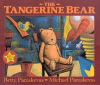The Tangerine Bear by Betty Paraskevas image