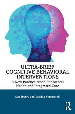 Ultra-Brief Cognitive Behavioral Interventions by Len Sperry image
