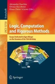 Logic, Computation and Rigorous Methods