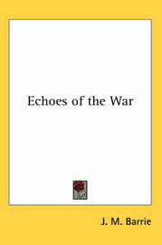 Echoes of the War by J.M.Barrie image