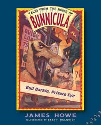 Bud Barkin, Private Eye by James Howe image