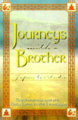 Journeys With A Brother by Bartholomew