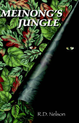Meinong's Jungle by R.D. Nelson