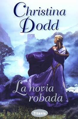 La Novia Robada by Christina Dodd