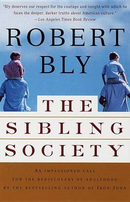 The Sibling Society by Robert Bly image