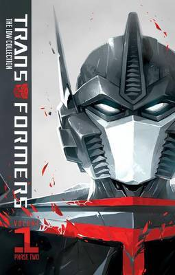 Transformers: IDW Collection Phase Two Volume 1 by John Barber