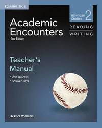 Academic Encounters Level 2 Teacher's Manual Reading and Writing by Jessica Williams