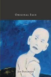 Original Face by Jim Peterson