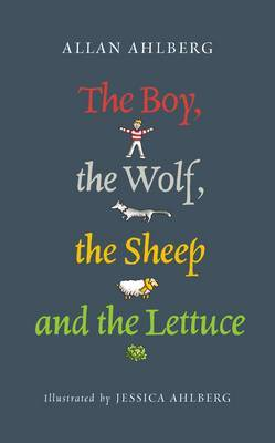 The Boy, the Wolf, the Sheep and the Lettuce by Allan Ahlberg image