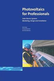 Photovoltaics for Professionals by Antony Falk