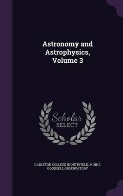 Astronomy and Astrophysics, Volume 3