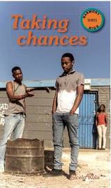 Taking Chances by Sicelo Kula