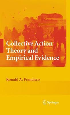 Collective Action Theory and Empirical Evidence by Ronald A Francisco image