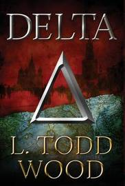 Delta by L Todd Wood