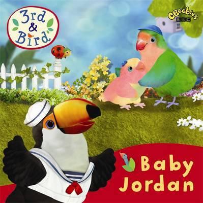 3rd and Bird: Baby Jordan by BBC