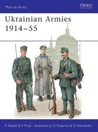 Ukrainian Armies in the World Wars by Peter Abbott