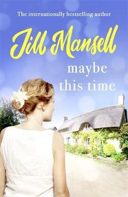 Maybe This Time by Jill Mansell image