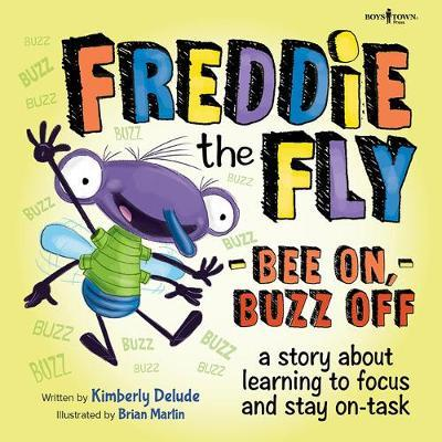 Bee On, Buzz Off by Kimberly Delude