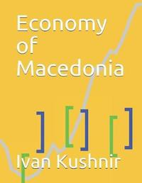Economy of Macedonia by Ivan Kushnir