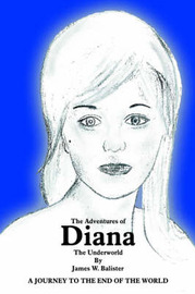 The Adventures of Diana by James W. Balister image