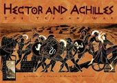Hector and Achilles: The Trojan War