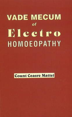 Vade Mecum of Electro Homoeopathy by Cesare Mattei image