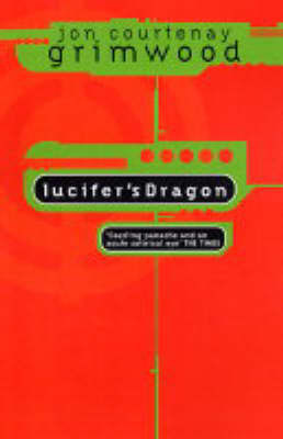 Lucifer's Dragon by Jon Courtenay Grimwood