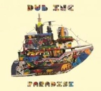 Paradise by Dub Inc