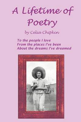 A Lifetime of Poetry by Celia Chipkin image