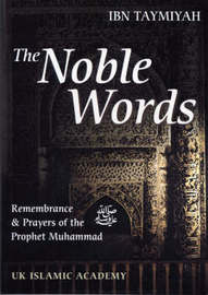 The Noble Words by Imam Ibn Taymiyah