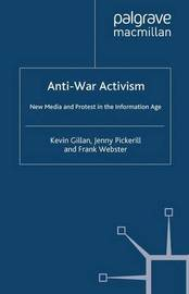 Anti-War Activism by Kevin Gillan
