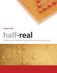 Half-Real by Jesper Juul