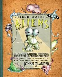 A Field Guide to Aliens by Johan Olander image
