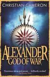 Alexander by Christian Cameron