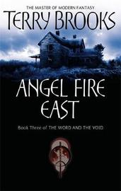 Angel Fire East (Word & Void #3) by Terry Brooks