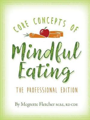 The Core Concepts of Mindful Eating by Megrette Fletcher image