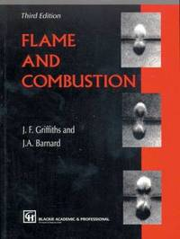 Flame and Combustion, 3rd Edition by John F Griffiths image