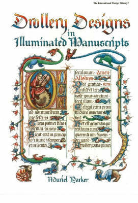 Drollery Designs in Illuminated Manuscripts by Muriel Parker