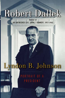 Lyndon B. Johnson by Robert Dallek image