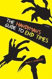 The Handyman's Guide to End Times by Juan J Morales image