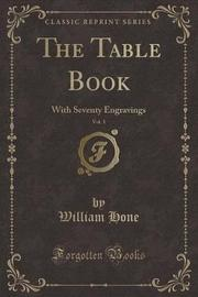 The Table Book, Vol. 1 by William Hone image