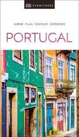 DK Eyewitness Travel Guide Portugal by DK Travel